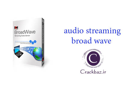دانلود کرک audio streaming broad wave